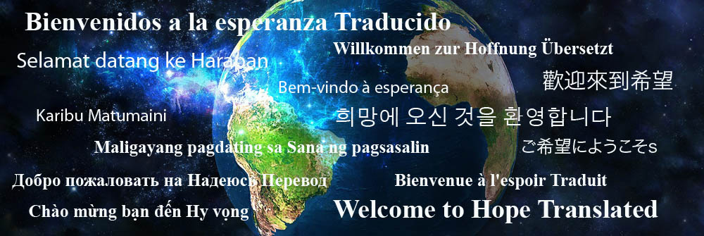 Welcome to Hope Translated